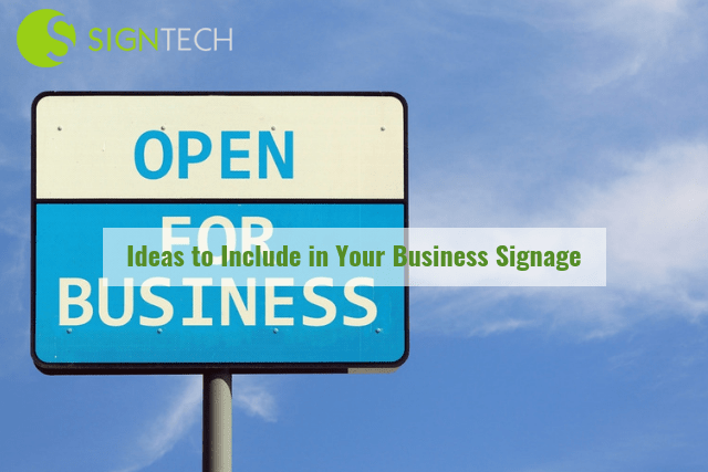 Ideas to Include in Your Business Signage