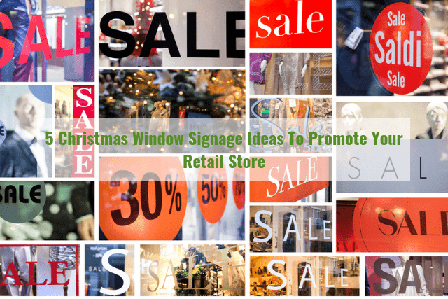 5 Christmas Window Signage Ideas To Promote Your Retail Store